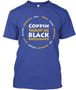 Coppin Taught Me tshirt