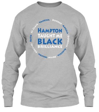 Hampton Taught Me longsleeve