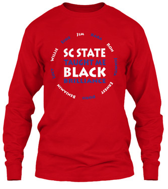 SC State Taught Me longsleeve