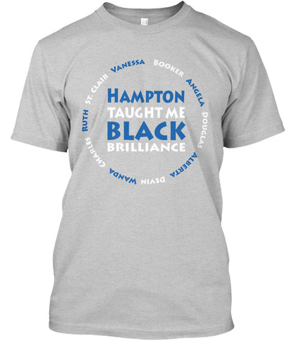 Hampton Taught Me tshirt