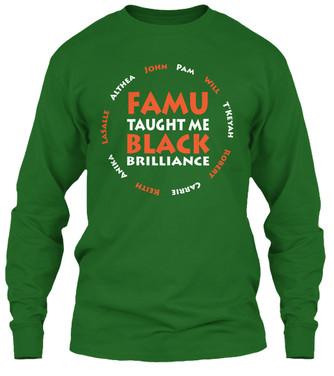 FAMU Taught Me longsleeve