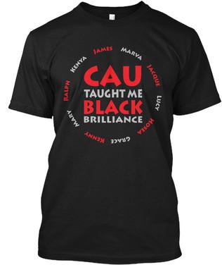 CAU Taught Me tshirt