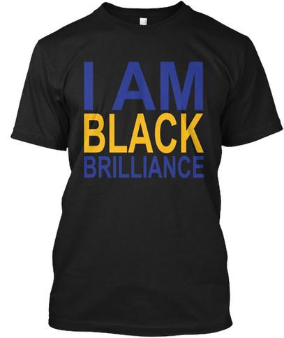 SGrho - I Am Black Brilliance tshirt