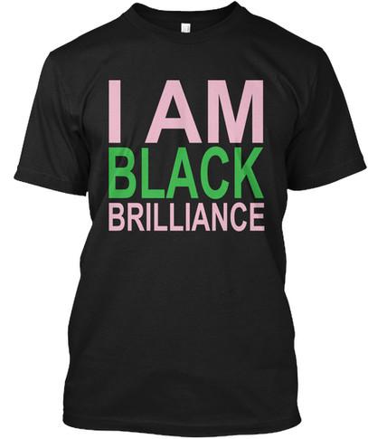 AKA - I Am Black Brilliance tshirt