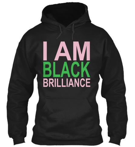 AKA - I Am Black Brilliance hoodie