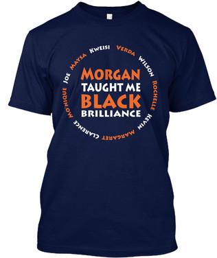 Morgan Taught Me tshirt