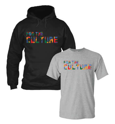 """For The Culture"" Apparel"