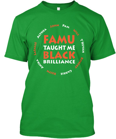 FAMU Taught Me tshirt