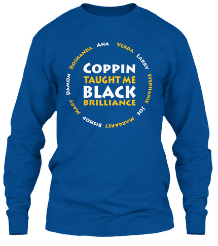Coppin Taught Me longsleeve