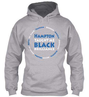 Hampton Taught Me hoodie