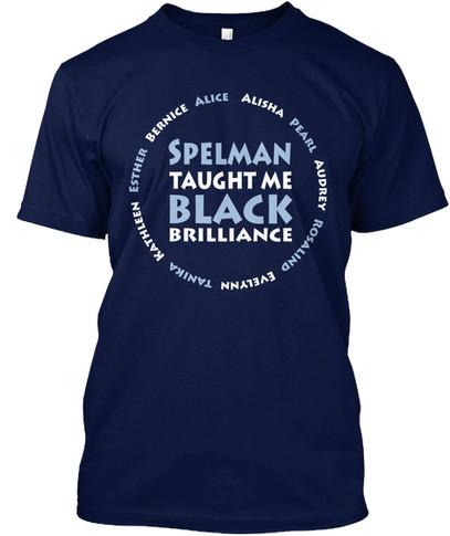 Spelman Taught Me tshirt