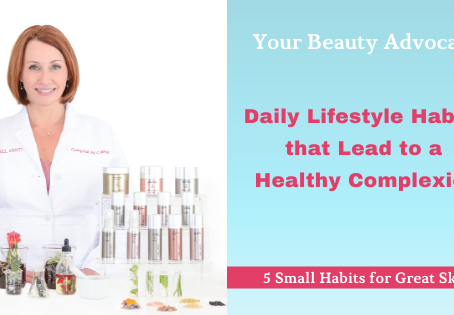 Daily Lifestyle Habits that Lead to a Healthy Complexion