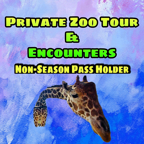 Private Zoo Tours with Encounters (Non-Season Pass)