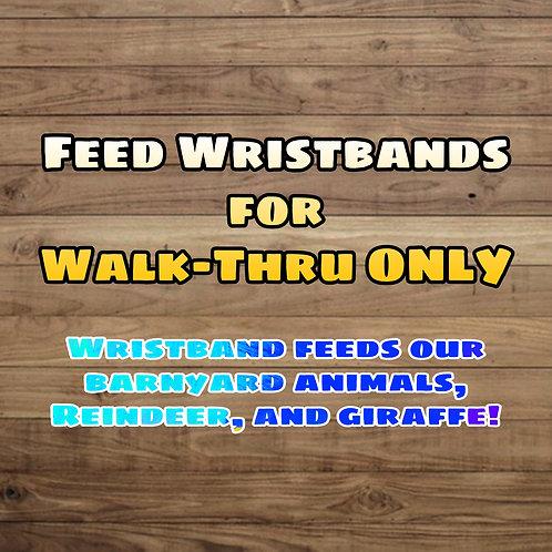 Feed Wristband (Walk-Thru ONLY)