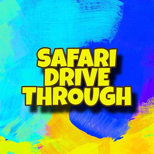 Safari Drive-Thru