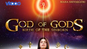 GOD OF GODS the Movie
