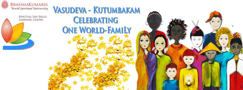 One World Family - Brahma Kumaris