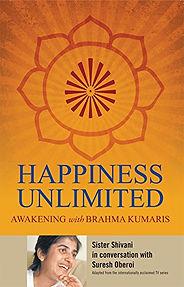 Happiness Unlimited -BK Shivani