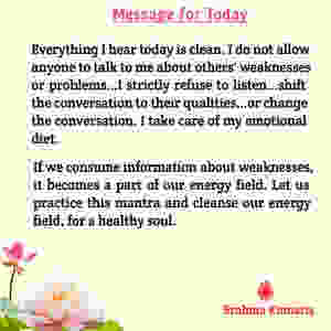 Message for today - Brahma Kumaris