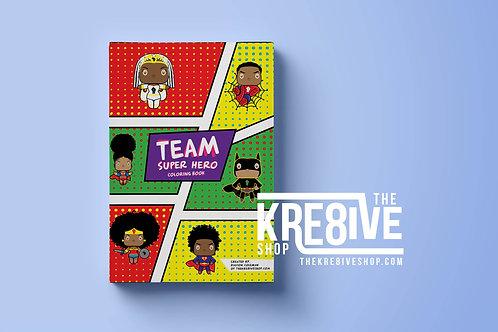 Team Super Hero Coloring Book