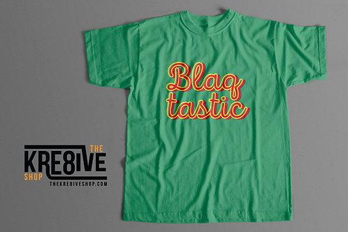 Blaq Tastic