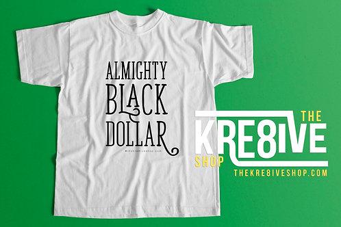761 BPB Series: Almighty Black Dollar
