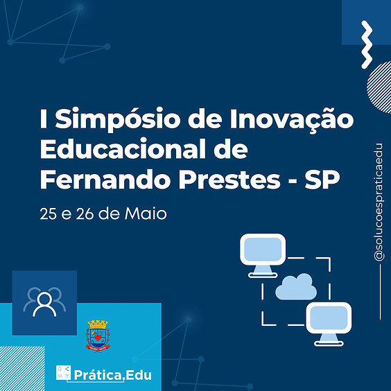 I Simpósio de Inovação Educacional de Fernando Prestes