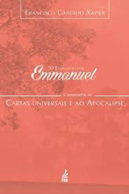 O Evangelho por Emmanuel - Comentários as Cartas Universais e ao Apocalipese