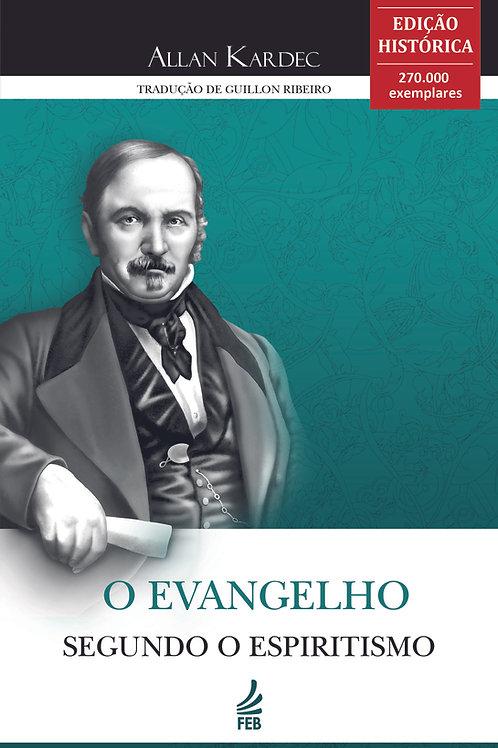 O Evangelho Segundo o Espiritismo - Edição Histórica