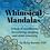 Thumbnail: Whimsical Mandalas