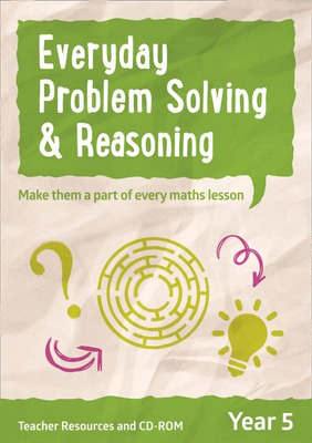Everyday Problem Solving and Reasoning Year 5