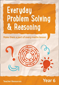 Everyday Problem Solving and Reasoning Year 6