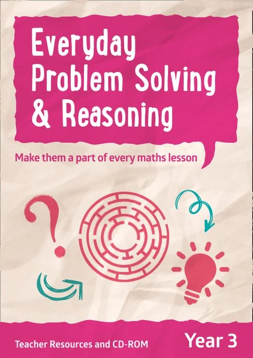 Everyday Problem Solving and Reasoning Year 3