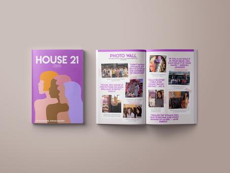 Case Study: House 21 Magazine