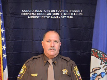 We Like to Congratulate Corporal Douglas (Monty) Monteleone on his retirement from the Fauquier Coun