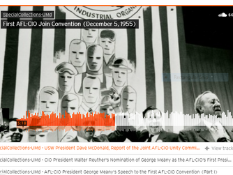 On the Anniversary of the AFL-CIO Merger, Listen to How It All Began 65 years ago
