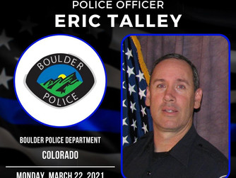Please Pray for the Family and Friends of Boulder Colorado Police Officer Eric Talley Officer Down