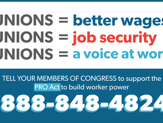Take Action Now Tell Your Members of Congress to Support PRO ACT