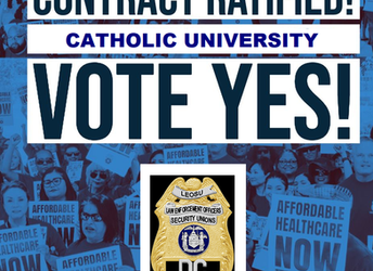 Catholic University Campus Police Officers Unanimously Vote to Ratify Their New LEOSU-DC Collective