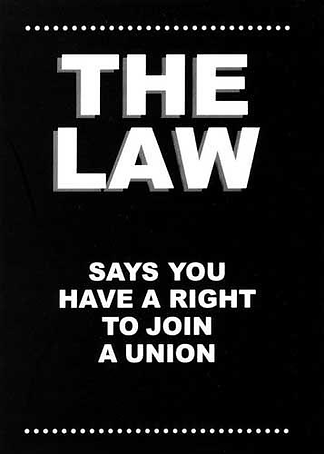 Labor Union, Employees Rights to Join a Union, Workers Rights, NLRA