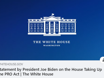 Statement by President Joe Biden on the House Taking Up the PRO Act Protecting the Right to Organize