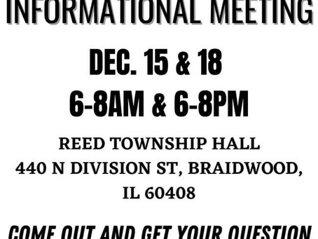 Braidwood Informational Meeting Notice December 15th & 18th