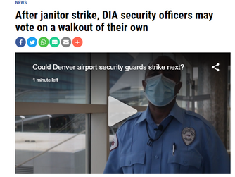 After Janitor Strike, Denver International Airport Security Officers Represented by LEOSU May Strike