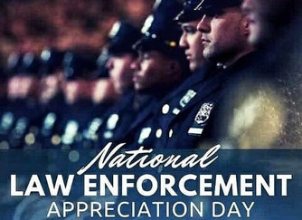 Today is National LAW ENFORCEMENT Appreciation Day. We thank our members and all who serve.