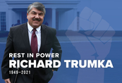 The labor movement, the AFL-CIO and the nation lost a legend today. Rich Trumka