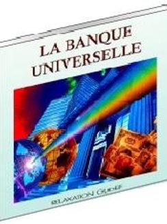 La Banque Universelle - Programmation de la prospérité