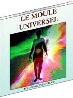 Le Moule Universel