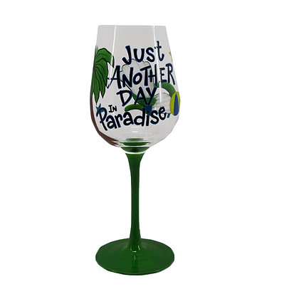 """Just Another Day"" Wine Glass"
