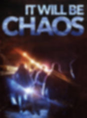 Itwillbechaos-Poster.jpg