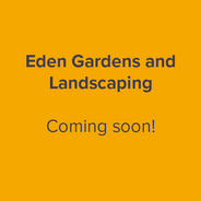 Eden Gardens and Landscaping - coming soon.png